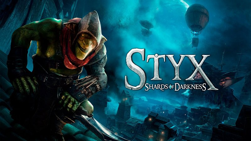 Прохождение Styx: Shards of Darkness